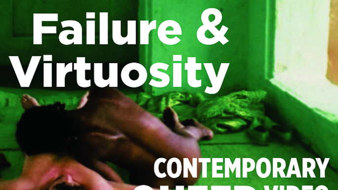 Failure and Virtuosity: Contemporary Queer Video opens 03/26 in Kaemmer Family Gallery.