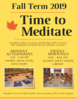 Time to Meditate Fall 2019