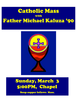 Catholic Mass with Father Kaluza