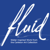 Fluid: Water Inspired Work from the Carleton Art Collection
