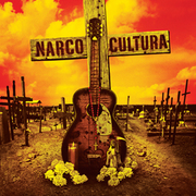 Narco Cultura, a 2013 documentary film by Shaul Schwarz.