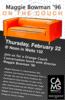 Orange Couch Conversation with Maggie Bowman on Thursday, February 22