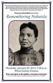 """Remembering Nokutela,"" a film by Professor Chérif Keita"