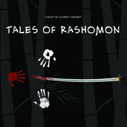 "The Carleton Players present ""Tales of Rashomon."""